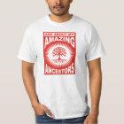Ask About My Amazing Ancestors T-Shirt