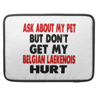 Ask About my Belgian Laekenois MacBook Pro Sleeves