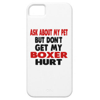 Ask About my Boxer iPhone 5 Covers