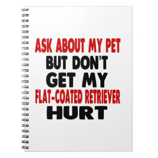 Ask About my Flat-Coated Retriever Notebooks