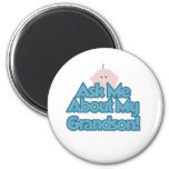 Ask About My Grandson 2 Inch Round Magnet