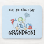 Ask About My Grandson Tshirts and Gifts Mousepad