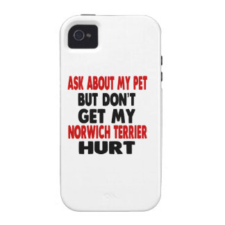Ask About my Norwich Terrier iPhone 4 Case