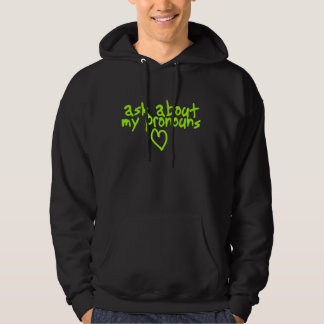 Ask about my pronouns hooded pullover