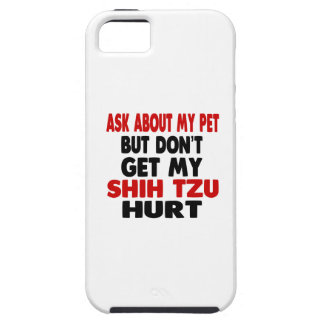 Ask About my Shih Tzu iPhone 5 Case