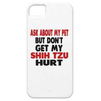Ask About my Shih Tzu iPhone 5 Cover