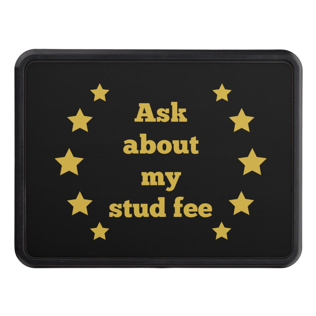 """Ask about my stud fee"" - Black with Gold Star"