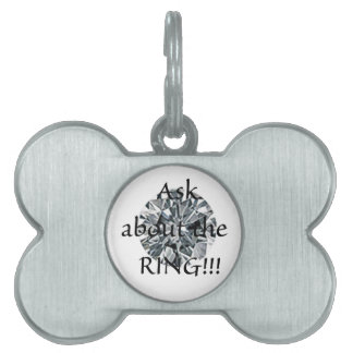 Ask about the ring! pet name tag