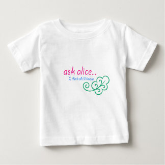 Ask Alice Baby T-Shirt