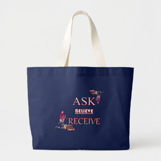 ASK BELIEVE AND RECEIVE TOTE
