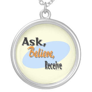 Ask Believe Receive Pendant