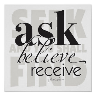 Ask Believe Receive Poster