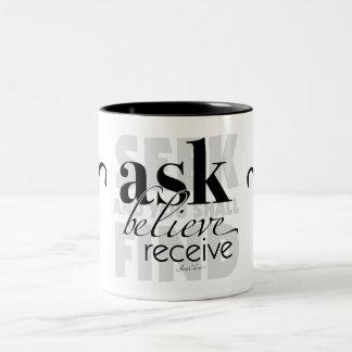 Ask Believe Receive Two-Tone Coffee Mug