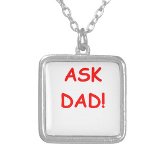 ask dad pendant
