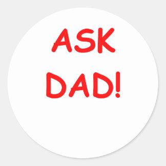 ask dad round sticker