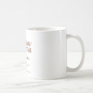 Ask/Do no dicen consejo Taza De Café