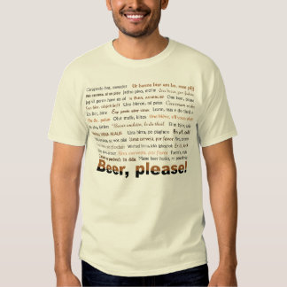 Ask for Beer in 36 Languages T Shirt