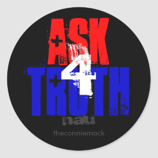 Ask For Truth Sticker