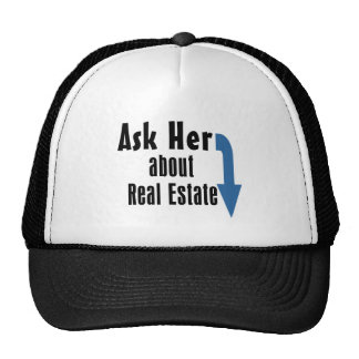 Ask Her about Real Estate! Hats