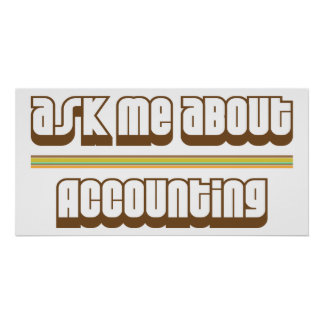 Ask Me About Accounting Poster