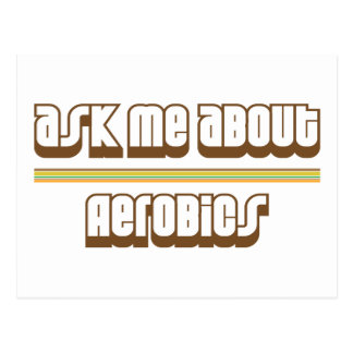 Ask Me About Aerobics Postcard