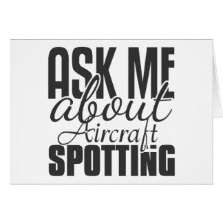 Ask Me About Aircraft Spotting Card
