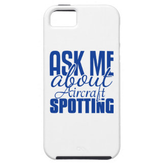 Ask Me About Aircraft Spotting iPhone SE/5/5s Case