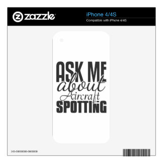 Ask Me About Aircraft Spotting iPhone 4 Skin