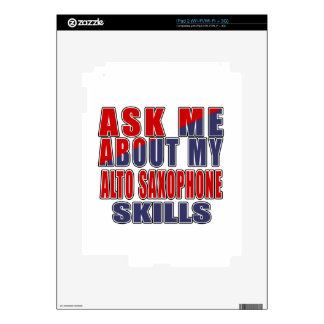 ASK ME ABOUT ALTO SAXOPHONE DANCE iPad 2 DECALS