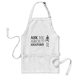 Ask me about Anatomy Adult Apron