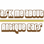 Ask Me About Antique Cars Cut Outs
