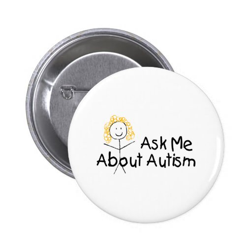 Ask Me About Autism (Girl 1) Pins