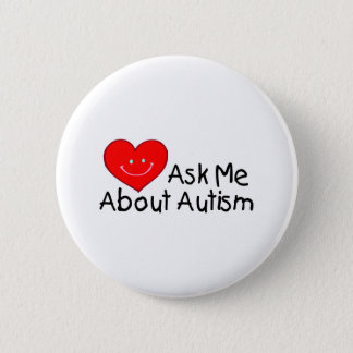 Ask Me About Autism (Heart) Button