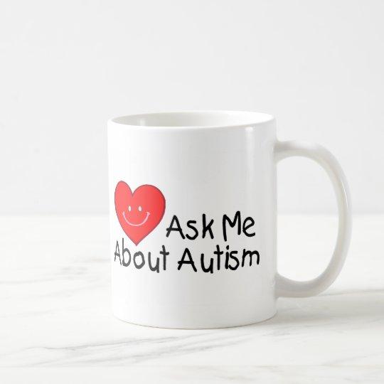 Ask Me About Autism (Heart) Coffee Mug