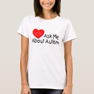 Ask Me About Autism (Heart) T-Shirt
