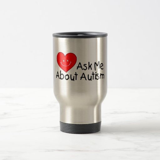 Ask Me About Autism (Heart) Travel Mug