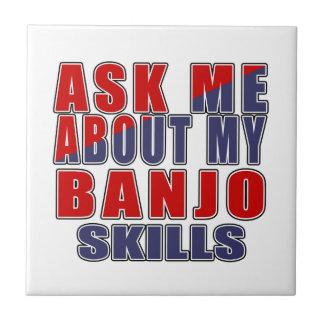 ASK ME ABOUT BANJO DANCE TILE