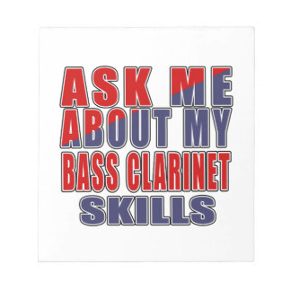 ASK ME ABOUT BASS CLARINET DANCE NOTEPAD