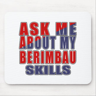 ASK ME ABOUT BERIMBAU DANCE MOUSE PAD