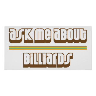 Ask Me About Billiards Poster