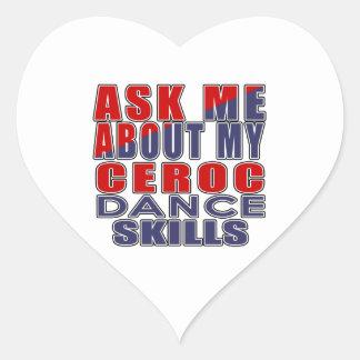 ASK ME ABOUT CEROC DANCE HEART STICKER