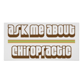 Ask Me About Chiropractic Poster