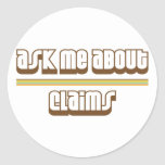 Ask Me About Claims Stickers