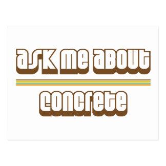 Ask Me About Concrete Postcard