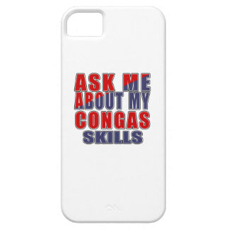 ASK ME ABOUT CONGAS DANCE iPhone SE/5/5s CASE