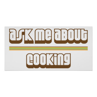 Ask Me About Cooking Poster