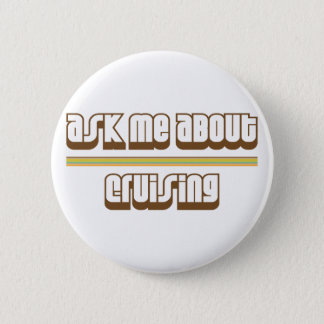 Ask Me About Cruising Button