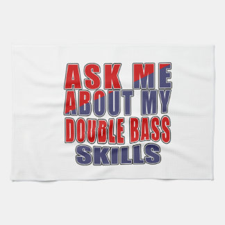 ASK ME ABOUT DOUBLE BASS DANCE KITCHEN TOWEL