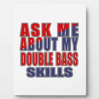 ASK ME ABOUT DOUBLE BASS DANCE PLAQUE