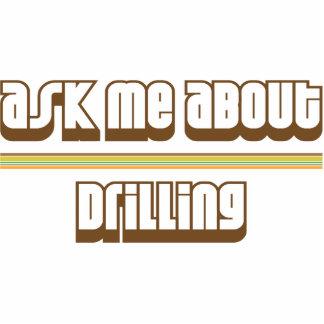 Ask Me About Drilling Photo Sculpture Ornament
